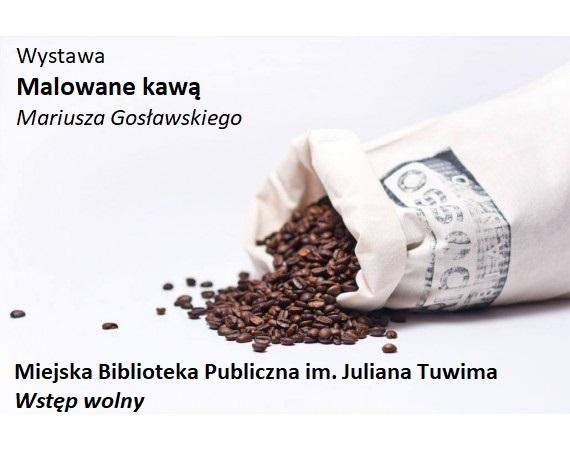 kawą - Malowane kawą