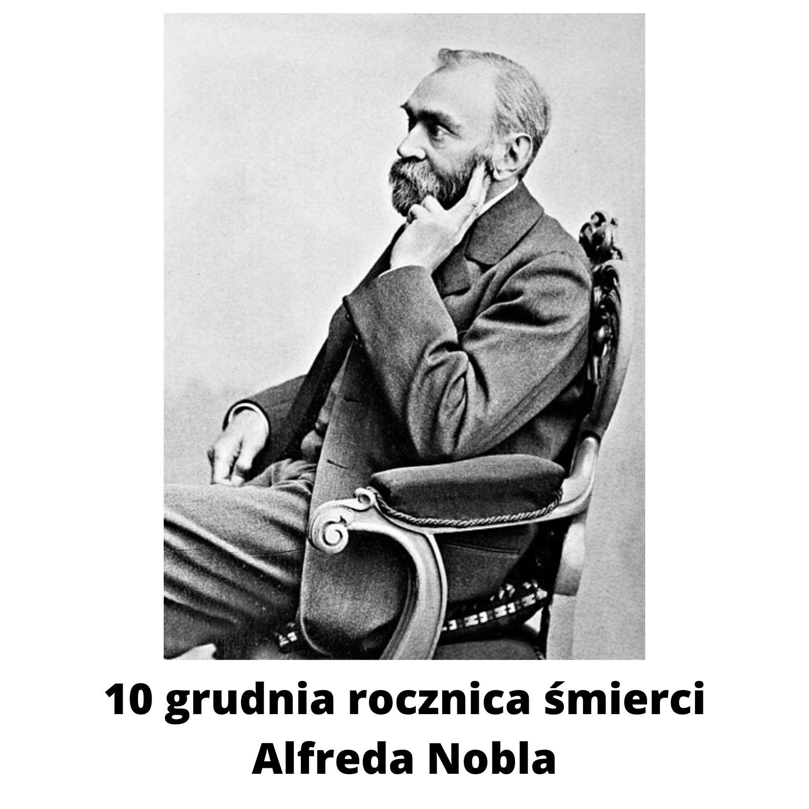 10 grudnia rocznica śmierci Alfreda Nobla