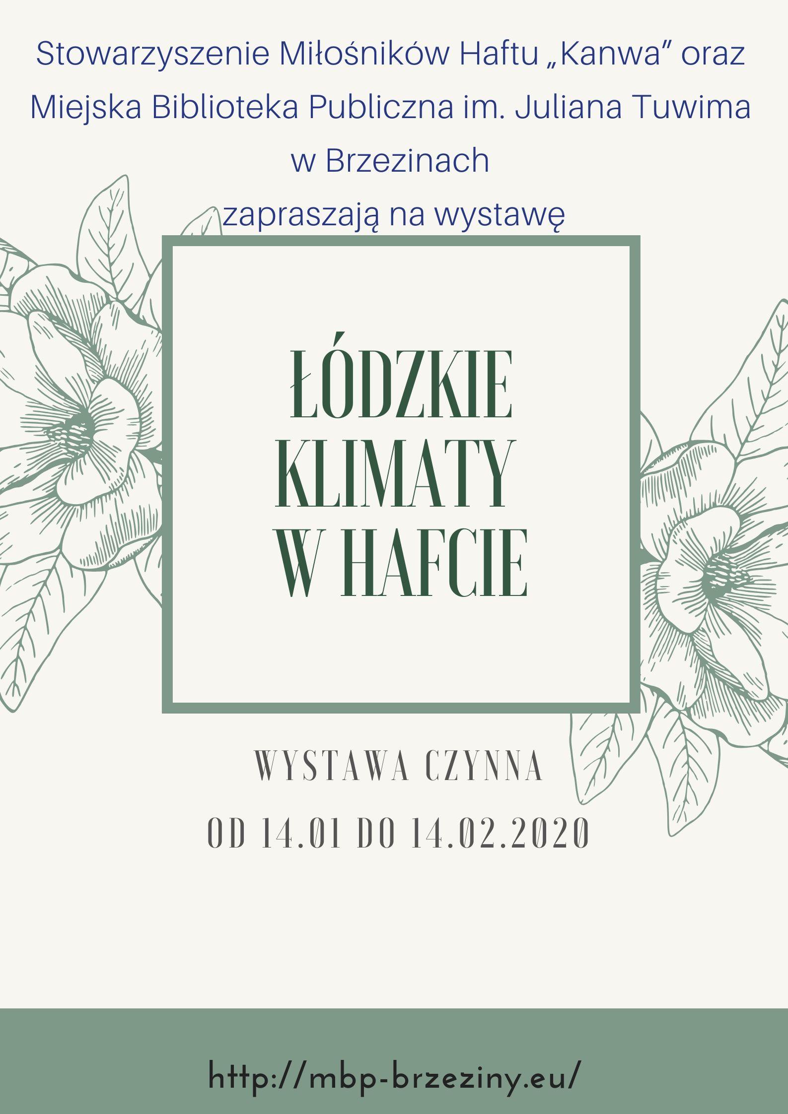 """Patronat nad wystawą """"Łódzkie klimaty w hafcie""""."""