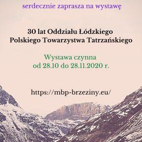 Wystawa 30 lat Oddziału Łódzkiego Polskiego Towarzystwa Tatrzańskiego