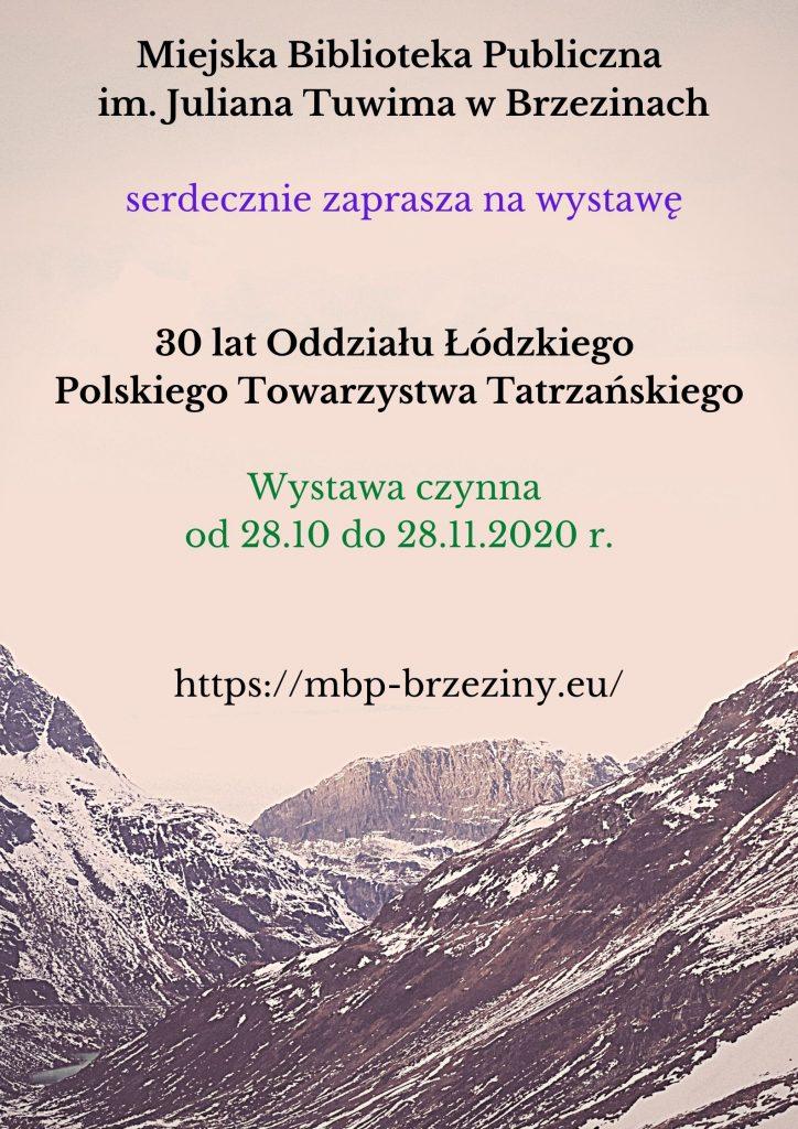 30 lat Oddzialu Lodzkiego Polskiego Towarzystwa Tatrzanskiego 724x1024 - Wystawa 30 lat Oddziału Łódzkiego Polskiego Towarzystwa Tatrzańskiego