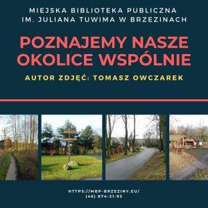 Akcja – Poznajemy nasze okolice wspólnie – Tomasz Owczarek.