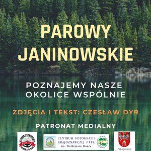 Parowy Janinowskie – Poznajemy nasze okolice wspólnie.                Zdjęcia i tekst: Czesław Dyr
