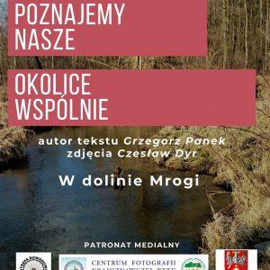 W dolinie Mrogi – Czesław Dyr oraz Grzegorz Panek